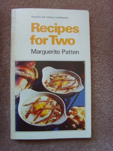 Recipes for two (Hamlyn all-colour cookbooks) By Marguerite Patten