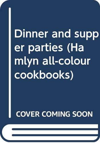 Dinner and supper parties (Hamlyn all-colour cookbooks) By Marguerite Patten