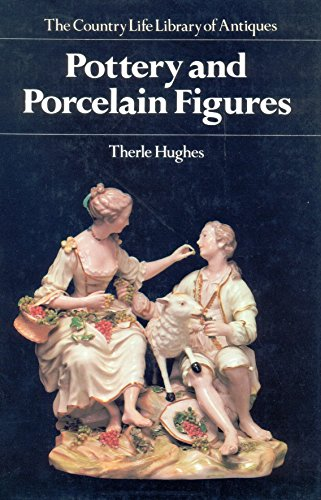 Pottery and Porcelain Figures By Therle Hughes