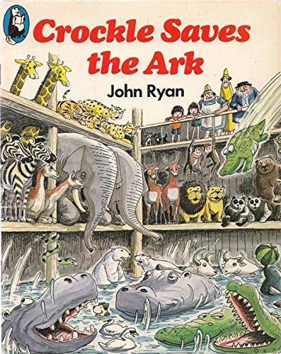 Crocodile Saves the Ark By John Ryan