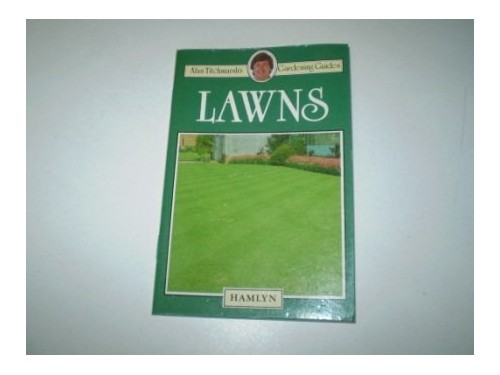 Lawns (Alan Titchmarsh's gardening guides) By Alan Titchmarsh