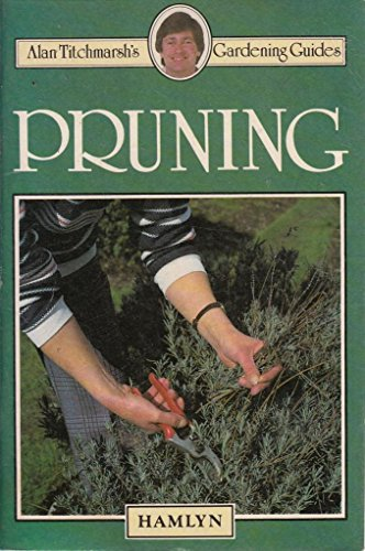 Pruning By Alan Titchmarsh