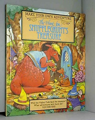 The hunt for Snufflegrunt's treasure (Make your own adventure) By Colin Petty