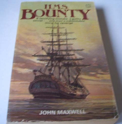 H.M.S. 'Bounty' By John Maxwell