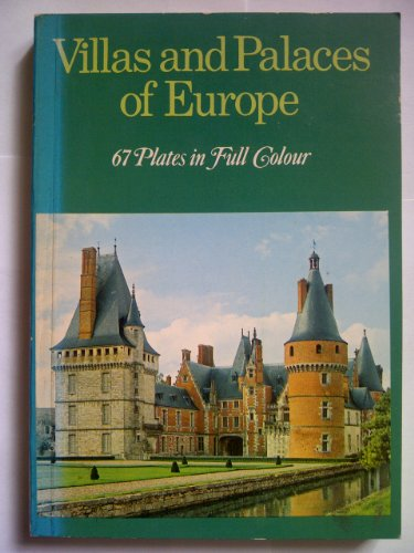 Villas and Palaces of Europe By Adalbert Dal Lago