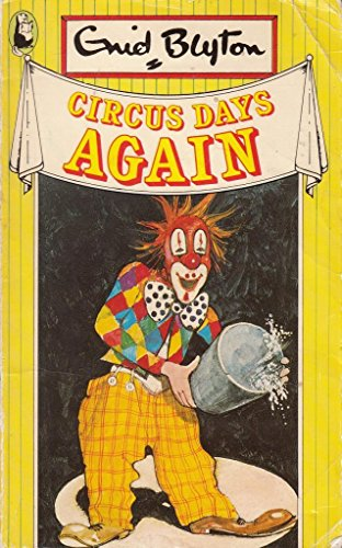 Circus Days Again (Beaver Books) By Enid Blyton