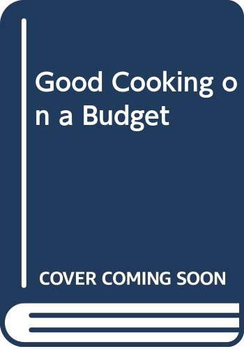 Good Cooking on a Budget By Marguerite Patten