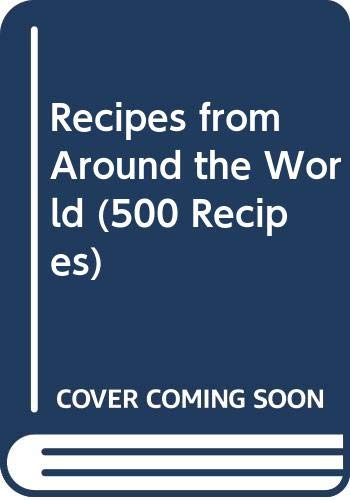 Recipes from Around the World By Marguerite Patten, OBE