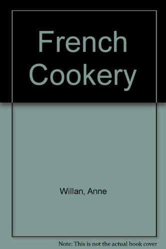 French Cookery By Anne Willan