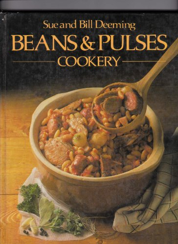 Beans and Pulses Cooking By Sue Brown Deeming