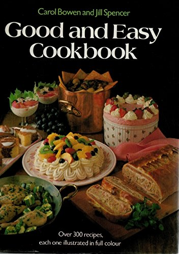 Good and Easy Cook Book By Jill Spencer