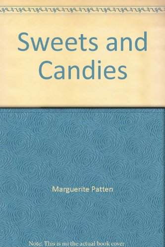 Sweets and Candies (Hamlyn cookshelf series) By Marguerite Patten