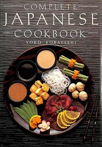 Complete Japanese Cook Book By Yoko Kobayashi
