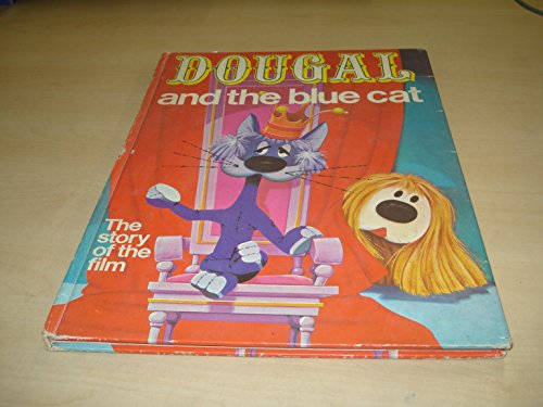 Dougal and the Blue Cat By Jane Carruth