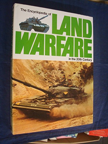 Encyclopaedia of Land Warfare in the Twentieth Century