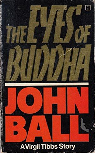 Eyes of Buddha By John Ball