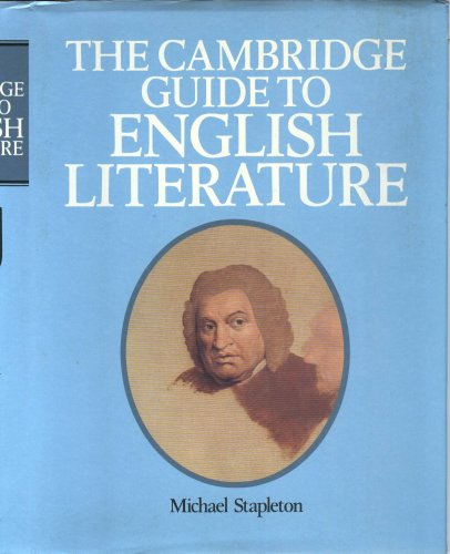 The Cambridge Guide to English Literature By Michael Stapleton