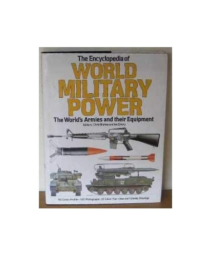 Illustrated Encyclopaedia of World Military Power By Edited by Tony Cullen