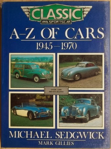 A-Z OF CARS 1945-1970 By MARK GILLIES