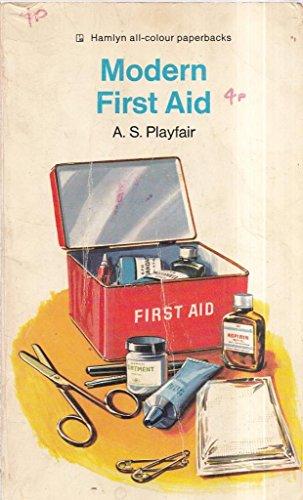 Modern first aid (Hamlyn all-colour paperbacks) By A. S Playfair
