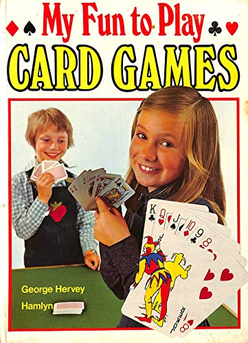 My Fun to Play Card Games By George Frangopulo Hervey
