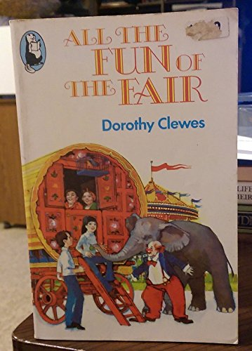 All the Fun of the Fair By Dorothy Clewes