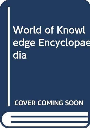 World of Knowledge Encyclopaedia