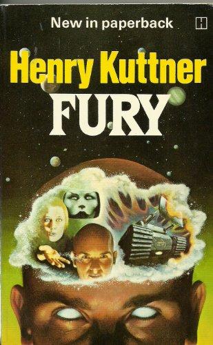 Fury By Henry Kuttner