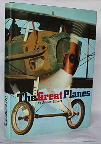Great Planes By James Gilbert