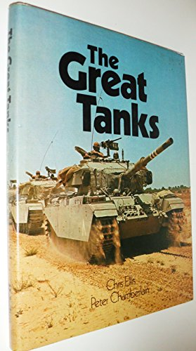 The Great Tanks By Peter Chamberlain