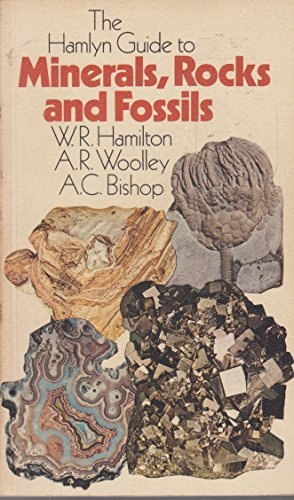 Guide to Minerals, Rocks and Fossils by A.R. Woolley