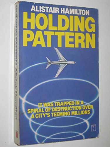 Holding Pattern By Alistair Hamilton