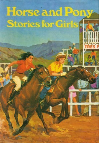 Horse and Pony Stories for Girls By Not Known.