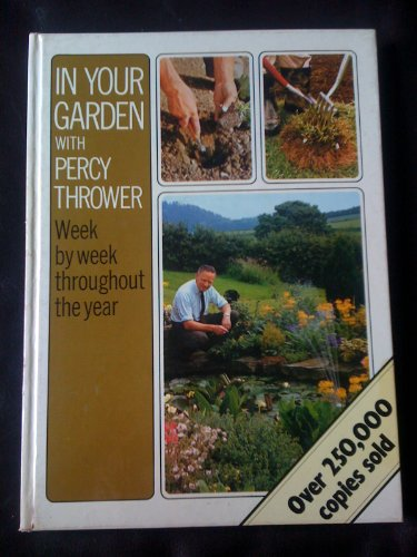 In Your Garden By Percy Thrower