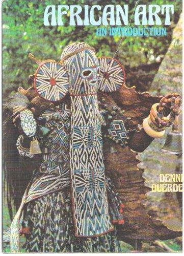 African Art: An Introduction By Dennis Duerden