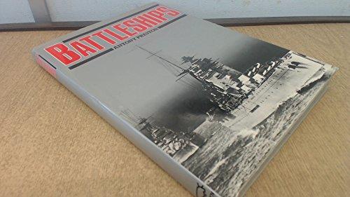 Battleships (A Bison book) By Antony Preston