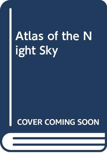 Atlas of the Night Sky By Storm Dunlop