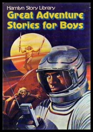 Great Adventure Stories for Boys By Edited by Leonard Matthews