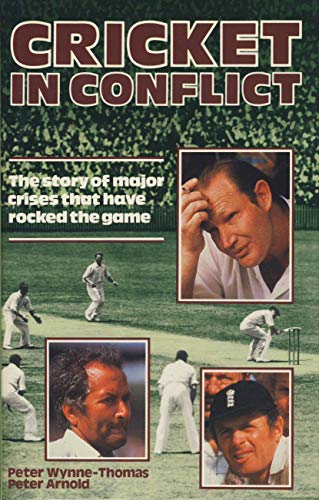 Cricket in Conflict By Peter Wynne Thomas
