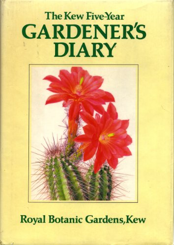 Kew Five-year Gardener's Diary by Christopher Grey-Wilson