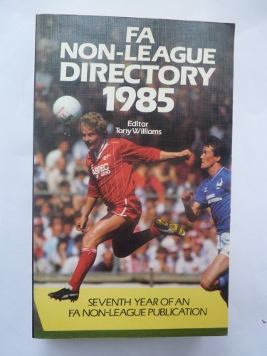 Football Association Non-league Directory By Volume editor Tony Williams