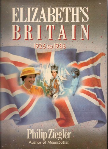 Elizabeth's Britain By Philip Ziegler