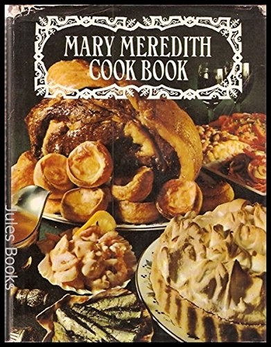 Mary Meredith Cook Book By Mary Meredith