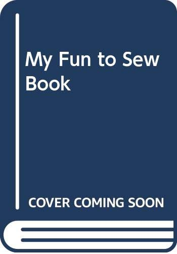 My Fun to Sew Book By Janet Barber