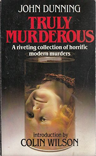 Truly Murderous By John Dunning