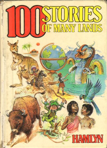 100 Stories of Many Lands