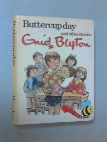 Buttercup Day and Other Stories By Enid Blyton