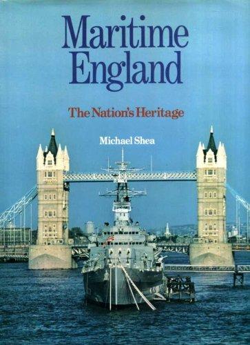 Maritime England By Michael Shea, Ph.D.