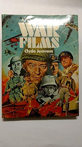 Pictorial History of War Films, A By Clyde Jeavons