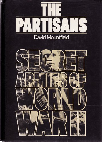 The Partisans By David Mountfield